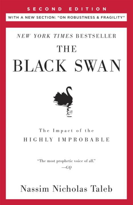 The Black Swan: Second Edition By: Nassim Nicholas Taleb