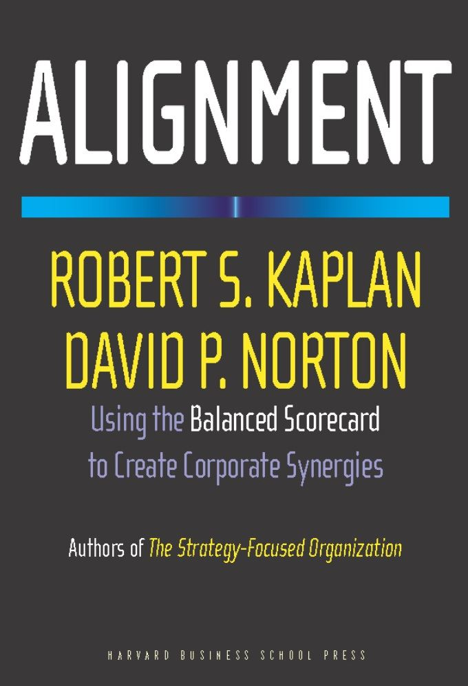 Alignment By: David P. Norton,Robert S. Kaplan