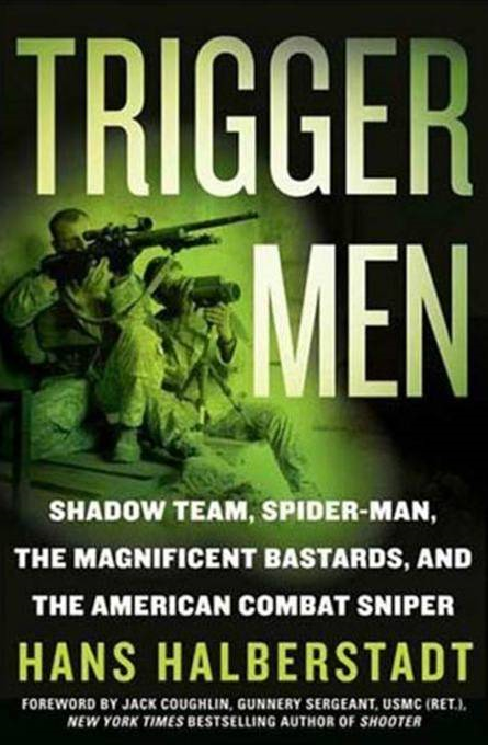 Trigger Men By: Hans Halberstadt