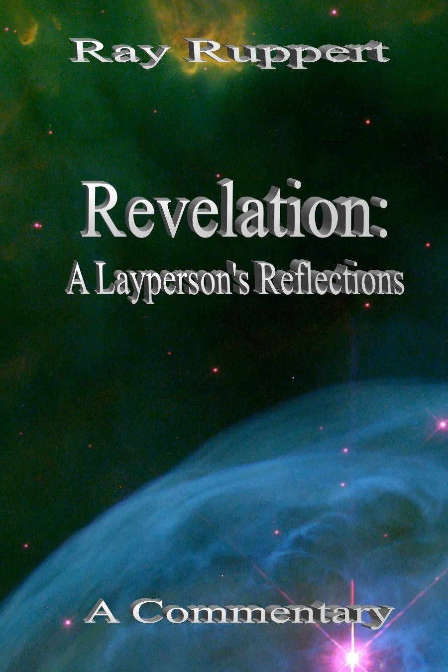 Revelation: A Lay Person's Reflections