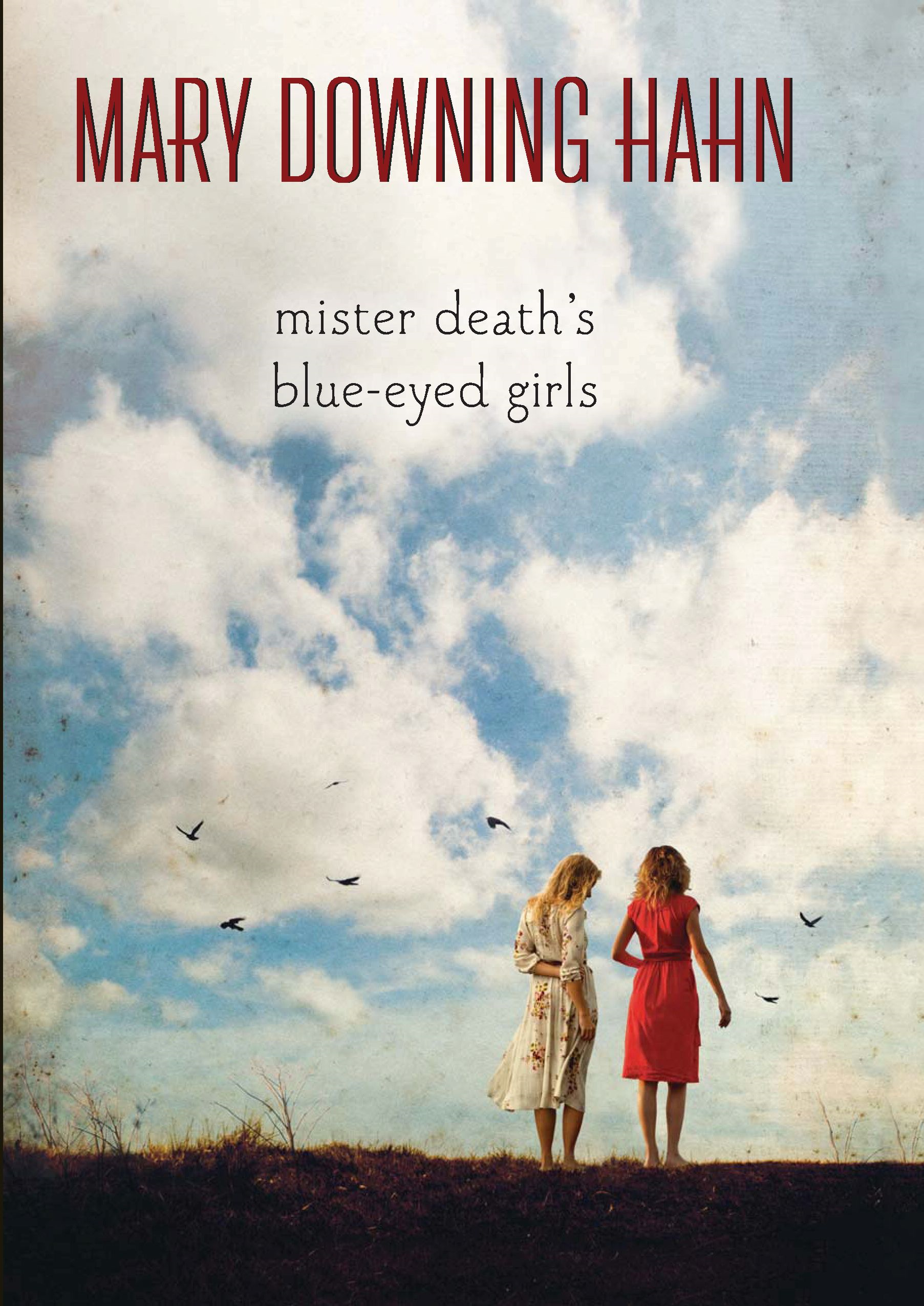 Mister Death's Blue-Eyed Girls By: Mary Downing Hahn