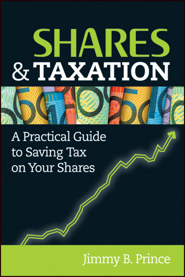 Shares and Taxation By: Jimmy B. Prince