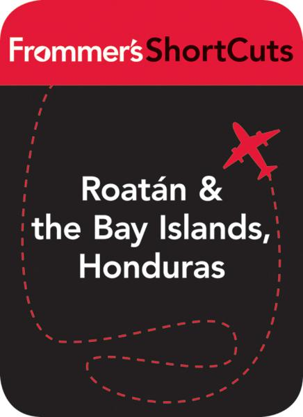 Roatan and the Bay Islands, Honduras