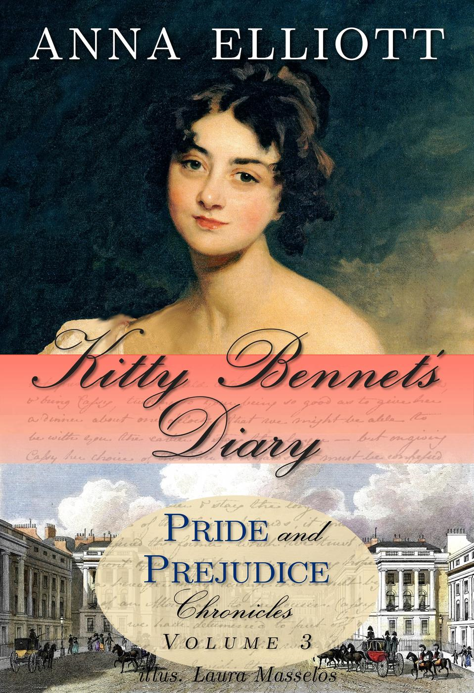 Kitty Bennet's Diary (Pride and Prejudice Chronicles, #3)