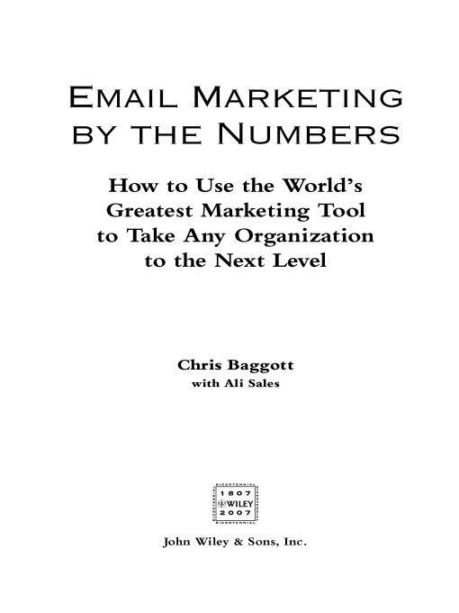 Email Marketing By the Numbers By: Chris Baggott