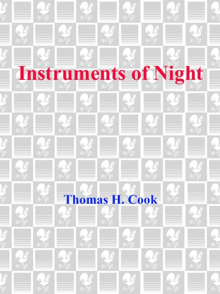 Instruments of Night