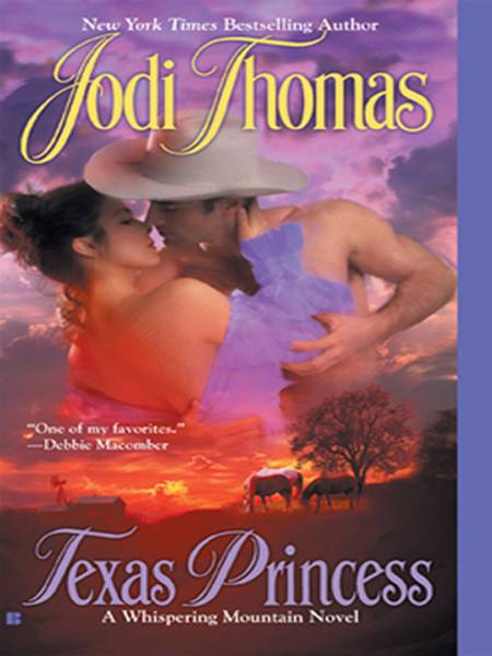 Texas Princess By: Jodi Thomas