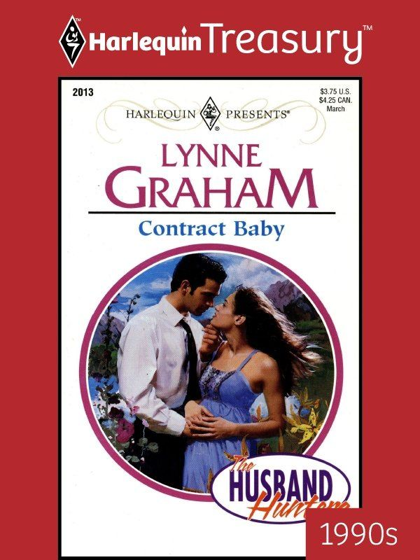 Contract Baby By: Lynne Graham