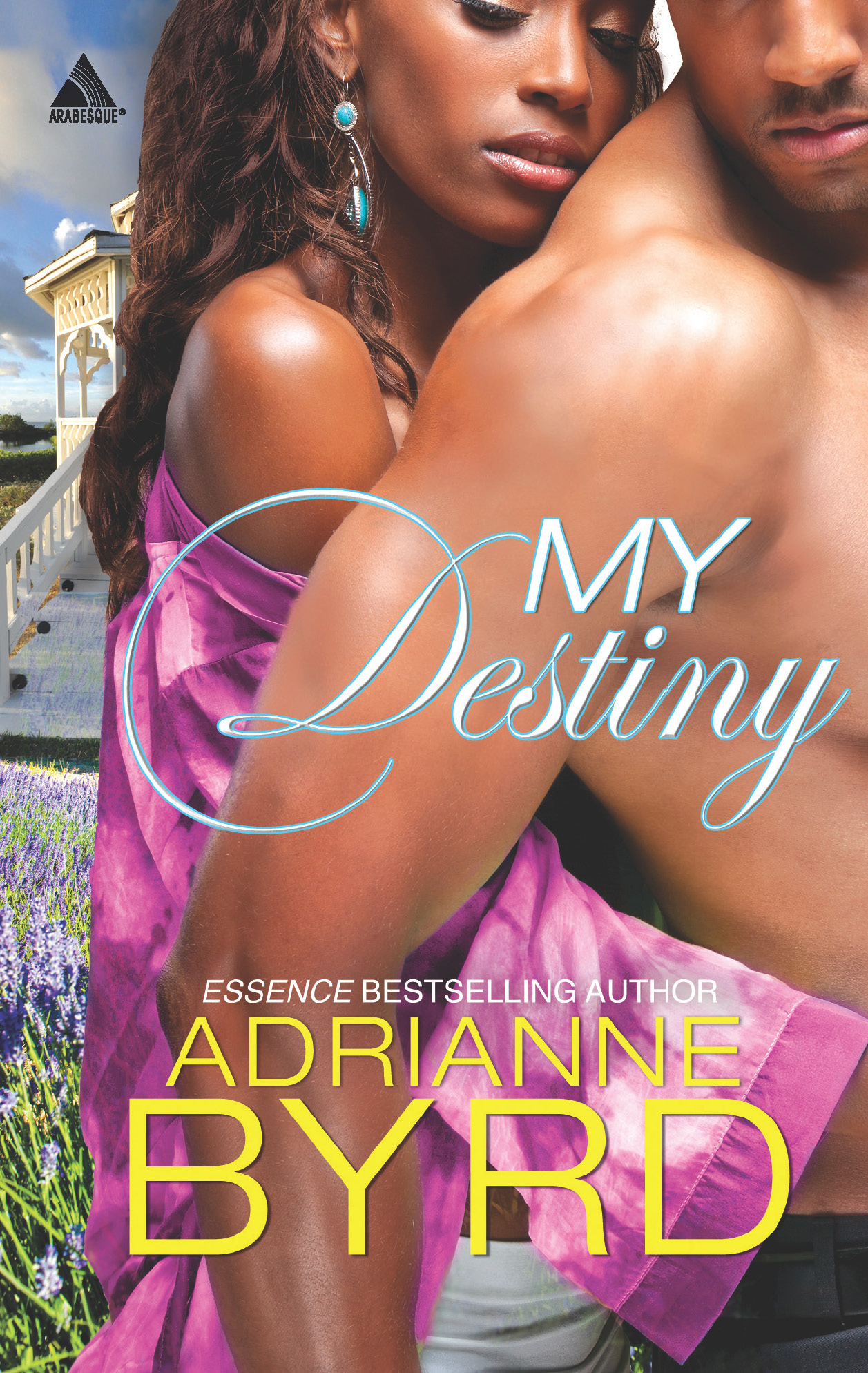 My Destiny By: Adrianne Byrd