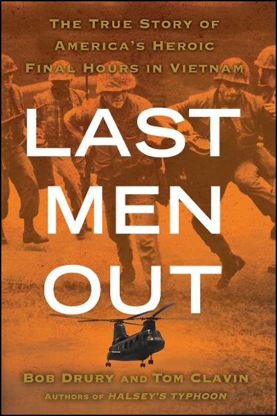 Last Men Out By: Bob Drury,Tom Clavin