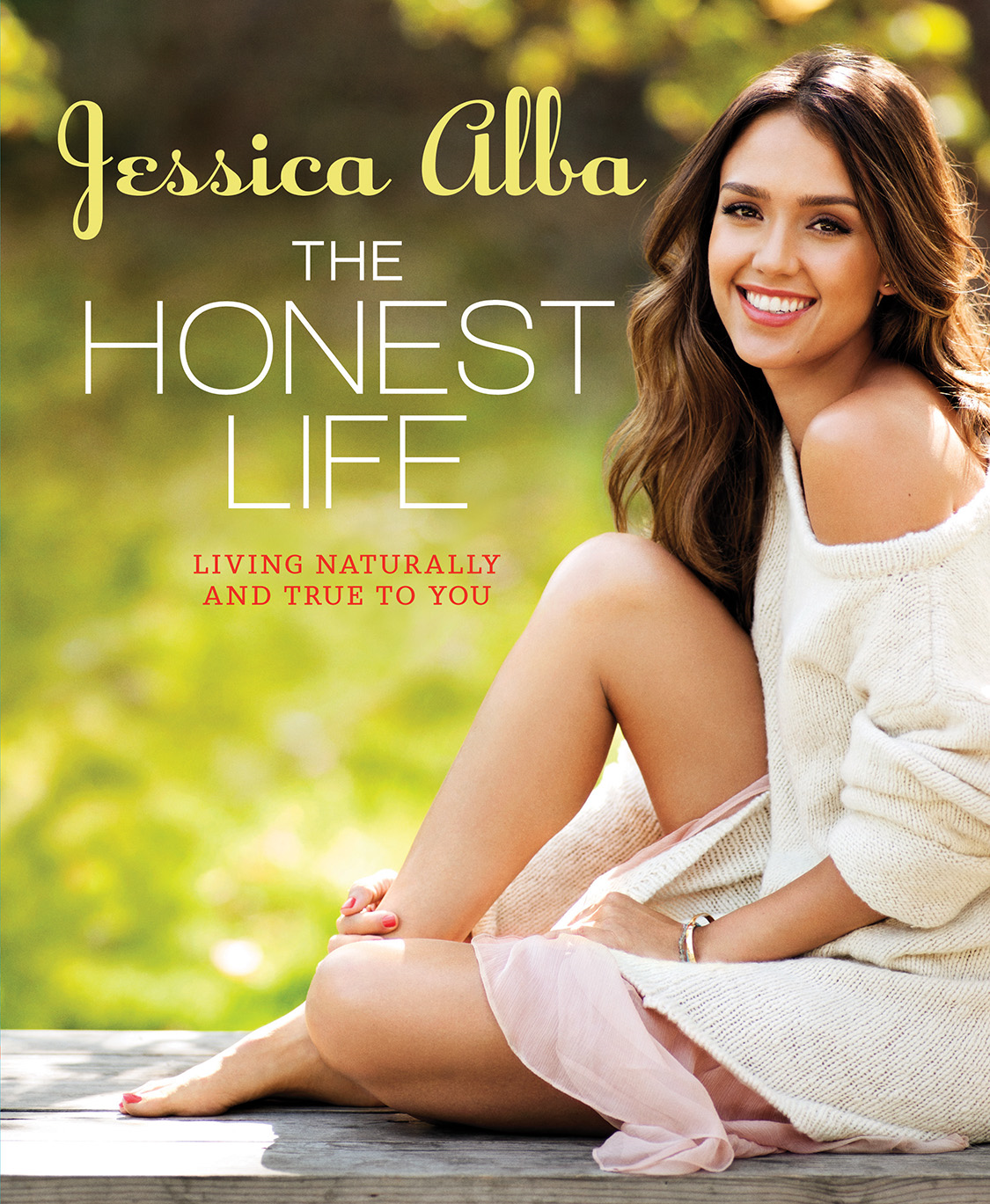 The Honest Life By: Jessica Alba