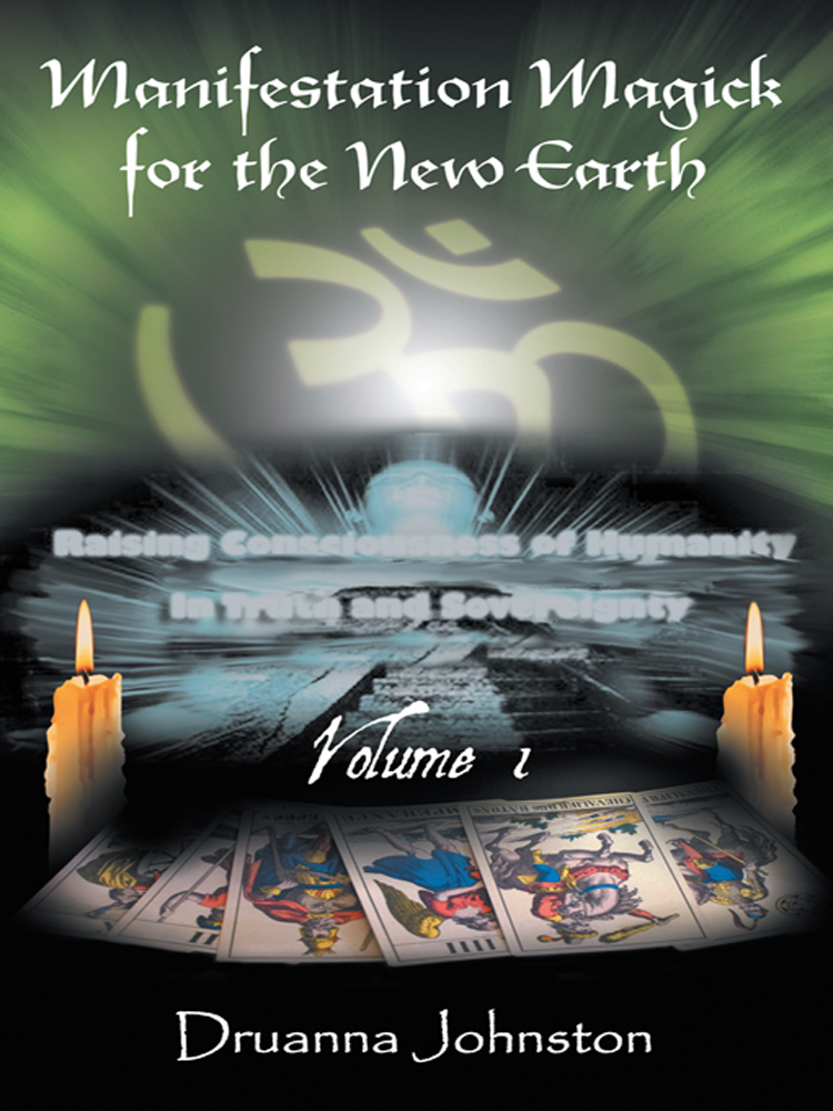 Manifestation Magick for the New Earth