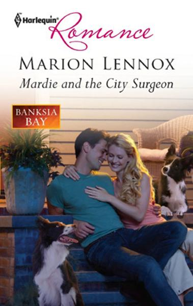 Mardie and the City Surgeon By: Marion Lennox