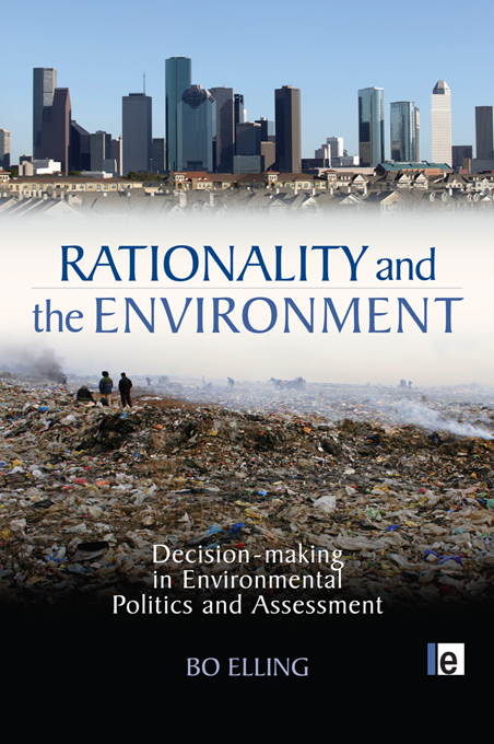 Rationality and the Environment Decision-making in Environmental Politics and Assessment