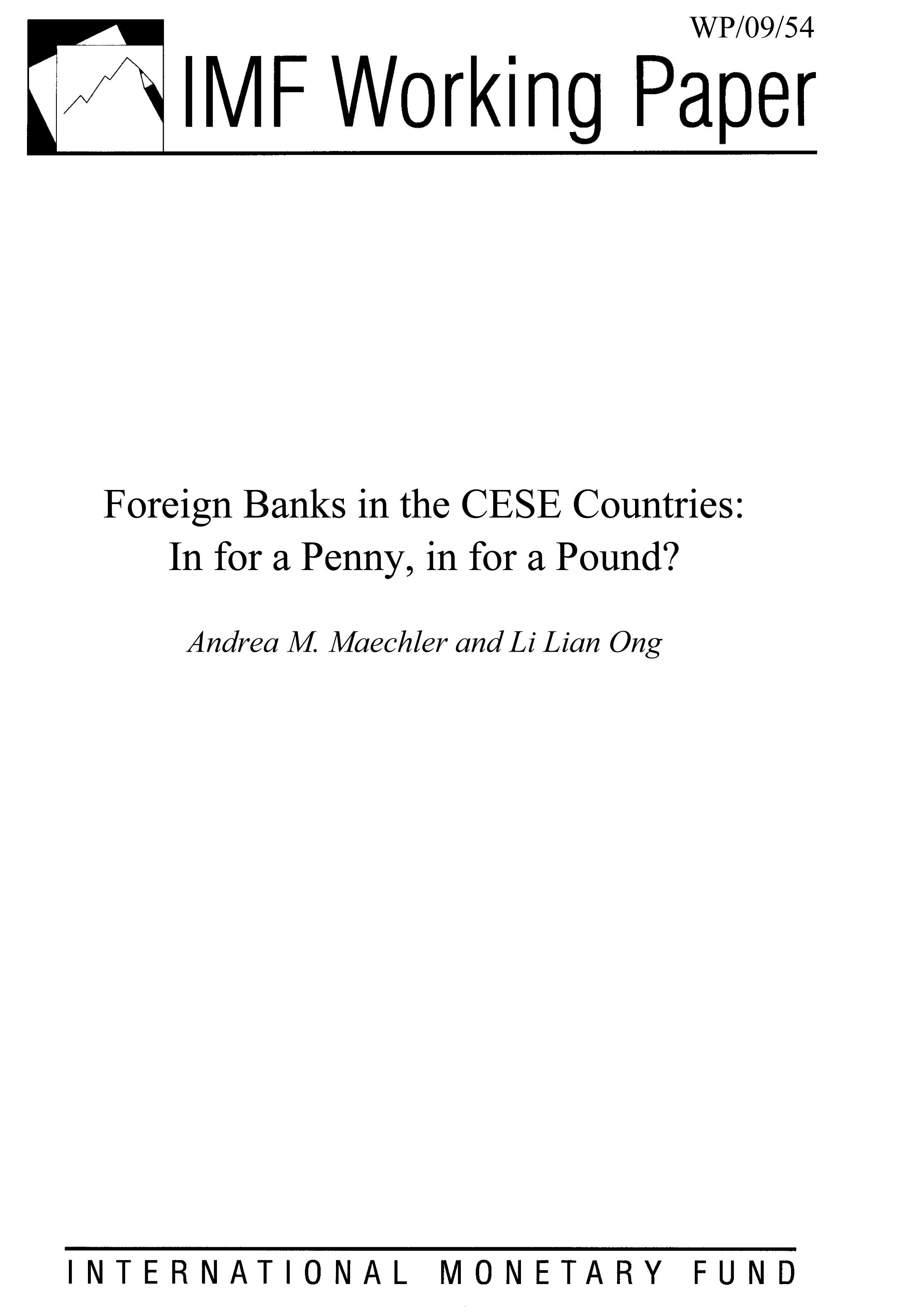 Andrea M.  Maechler - Foreign Banks in the CESE Countries: In for a Penny, in for a Pound?
