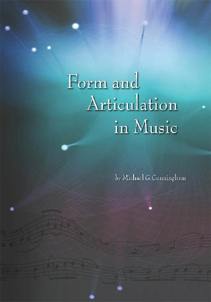 Form and Articulation in Music