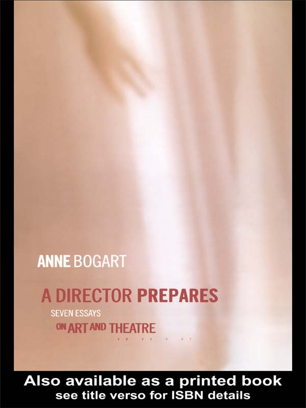A Director Prepares Seven Essays on Art and Theatre