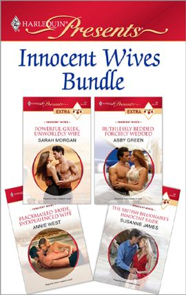 Innocent Wives Bundle By: Abby Green,Annie West,Sarah Morgan,Susanne James