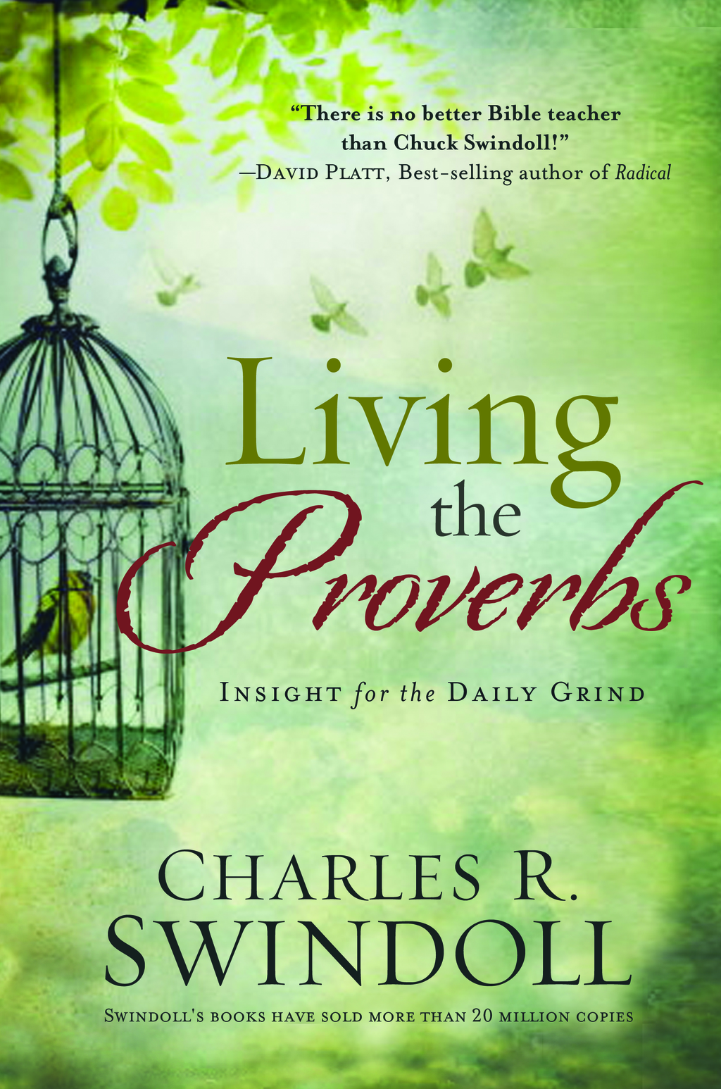 Living the Proverbs By: Charles R. Swindoll