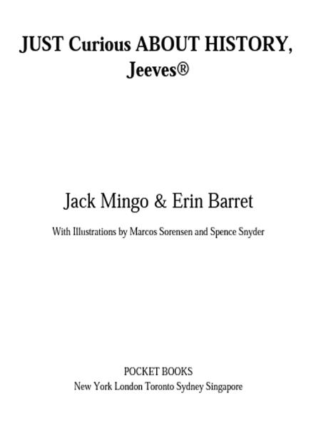Just Curious About History, Jeeves By: Erin Barrett,Jack Mingo