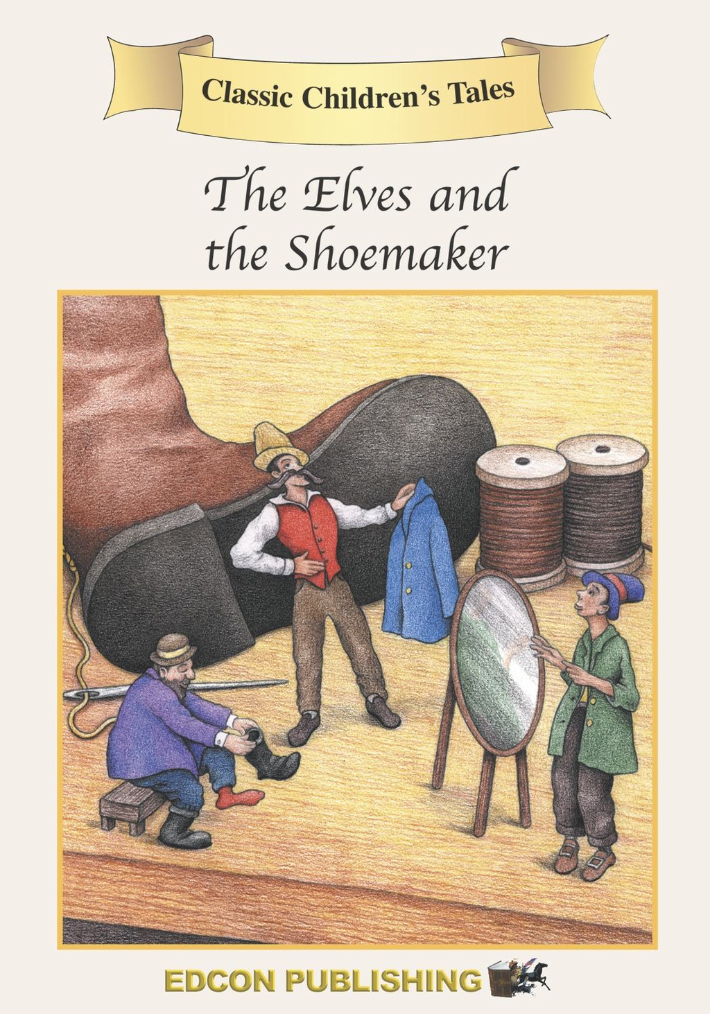The Shoemaker & the Elves: Classic Children's Tales By: Imperial Players