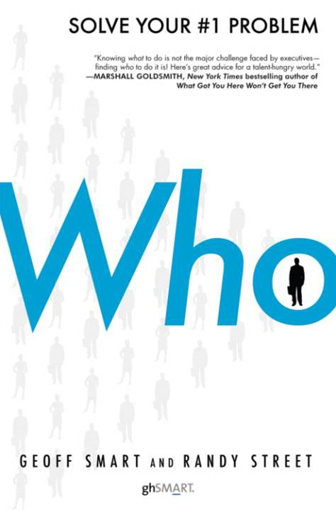 Who By: Geoff Smart,Randy Street