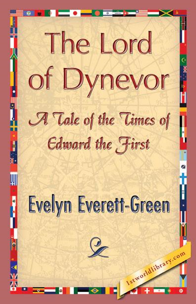 Evelyn Everett  Green - The Lord of Dynevor