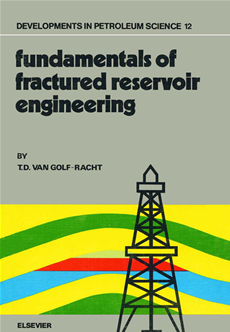 Fundamentals of Fractured Reservoir Engineering