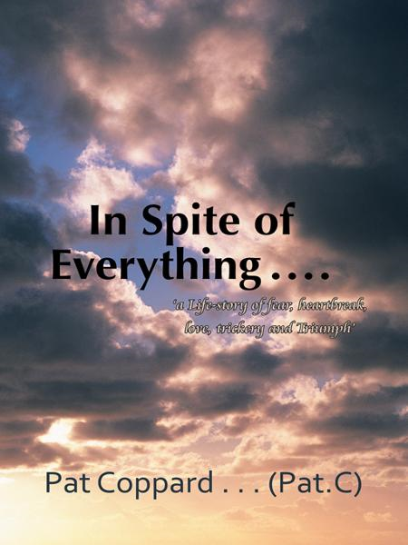 In Spite of Everything ……