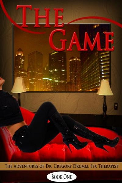 The Game: The Adventures of Dr. Gregory Drumm, Sex Therapist