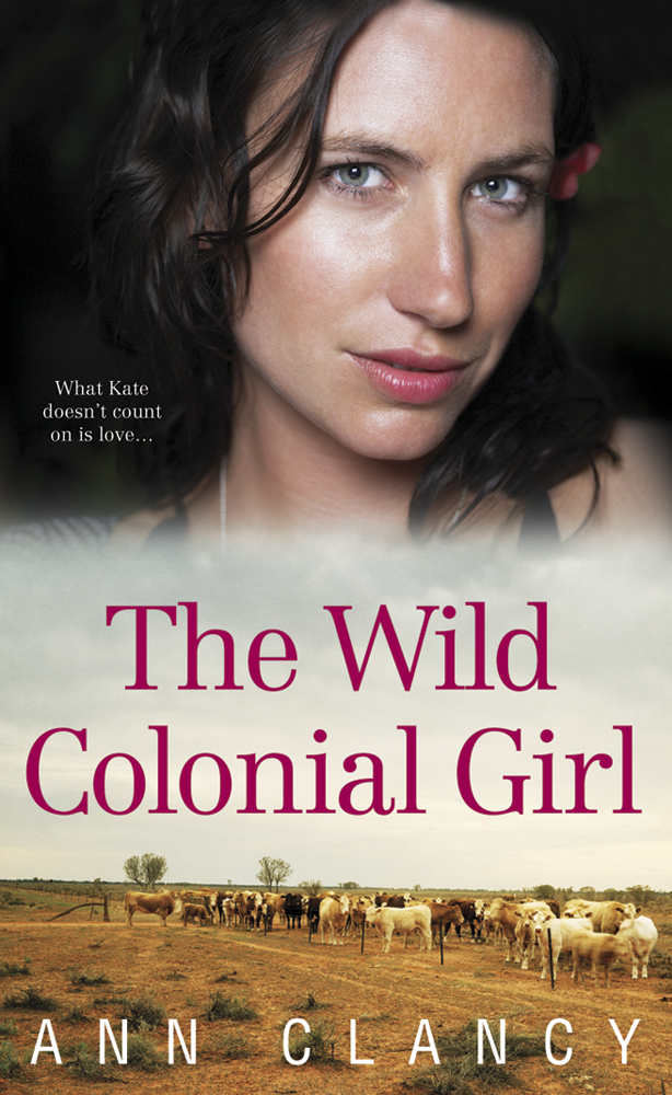Wild Colonial Girl By: Anne Clancy