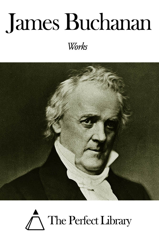 Works of James Buchanan