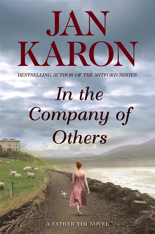 In the Company of Others: A Father Tim Novel By: Jan Karon