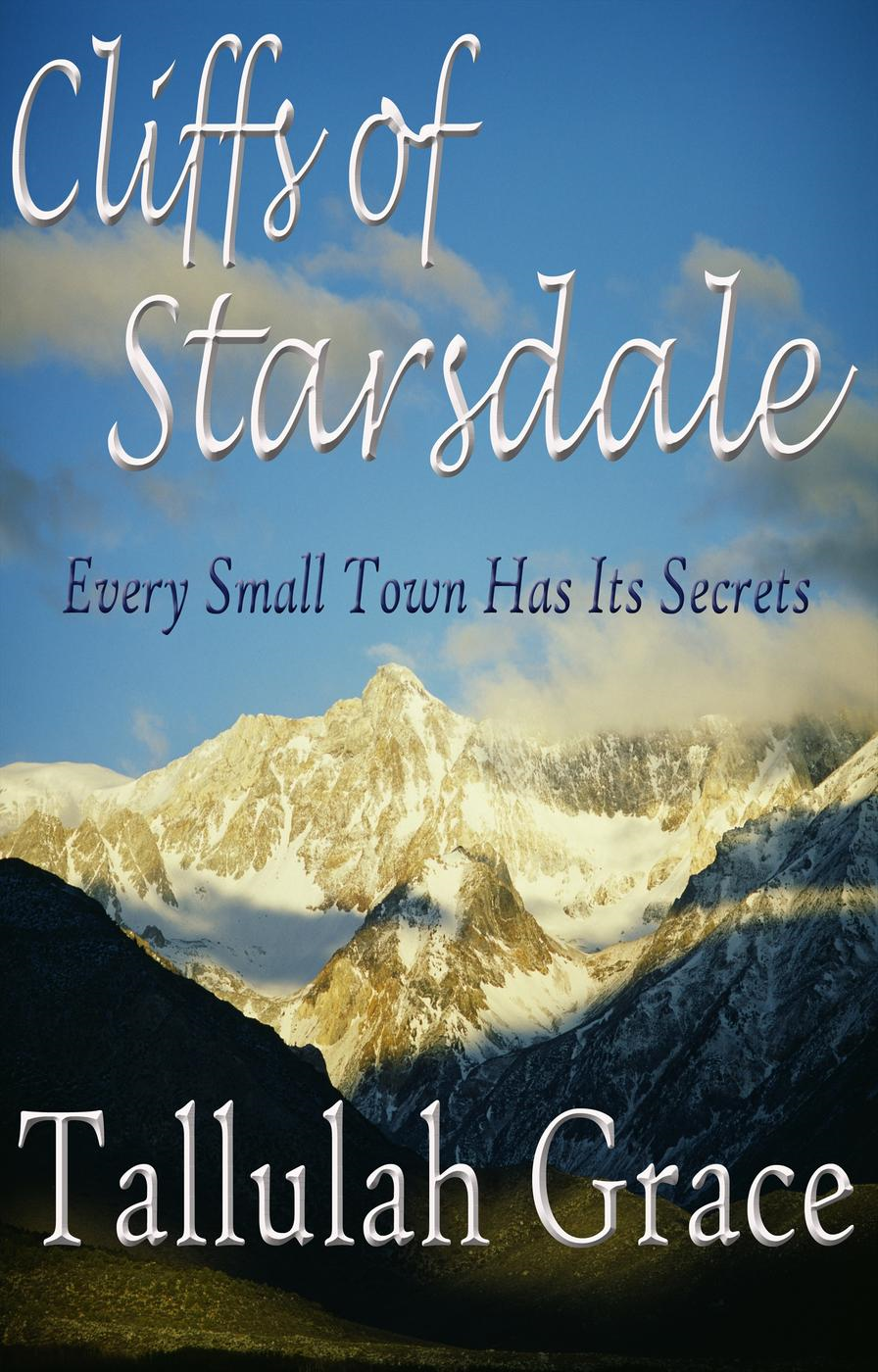 Cliffs of Starsdale (Stories of Starsdale, #1)
