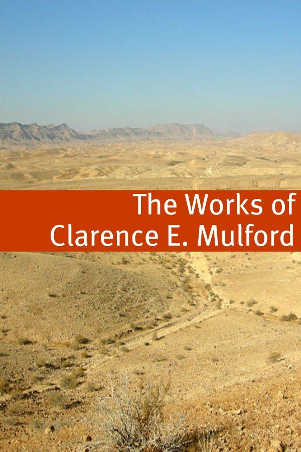 The Clarence E. Mulford Collection By: Clarence E. Mulford