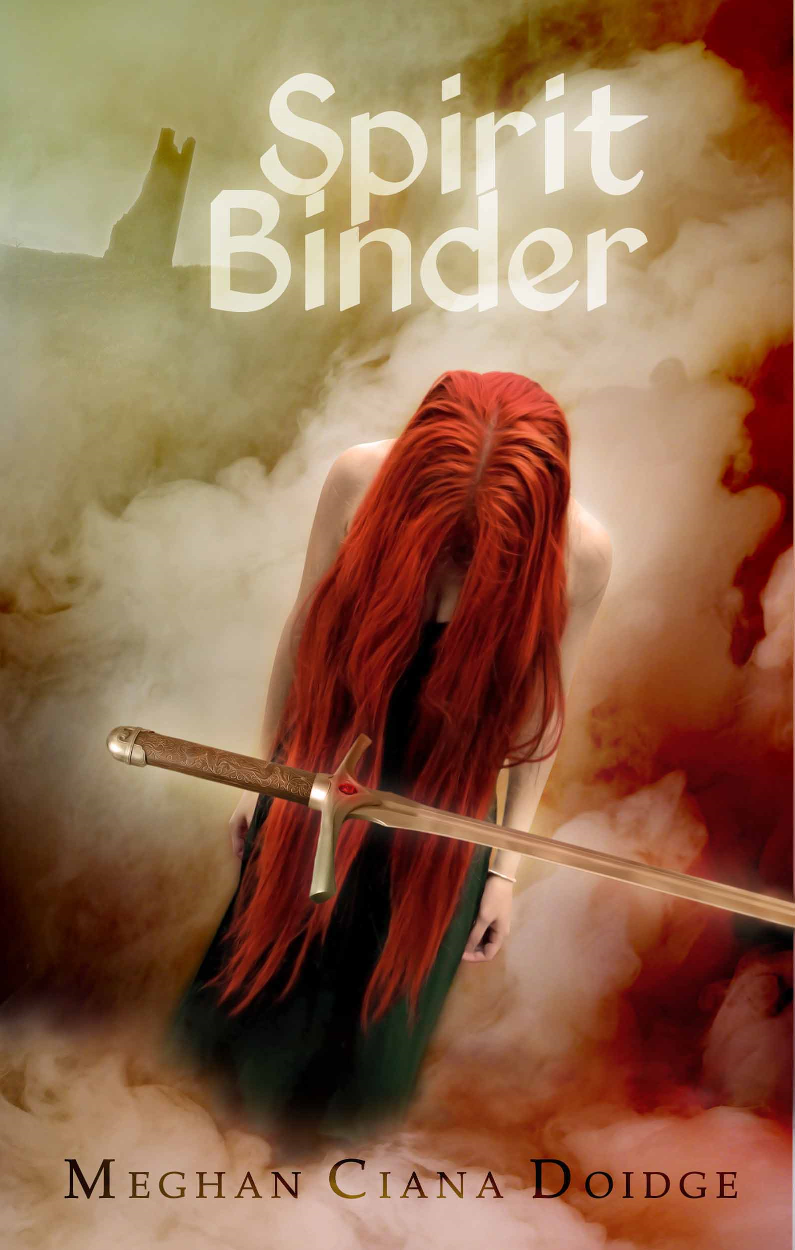 Spirit Binder By: Meghan Ciana Doidge