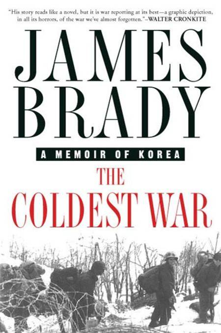 The Coldest War By: James Brady