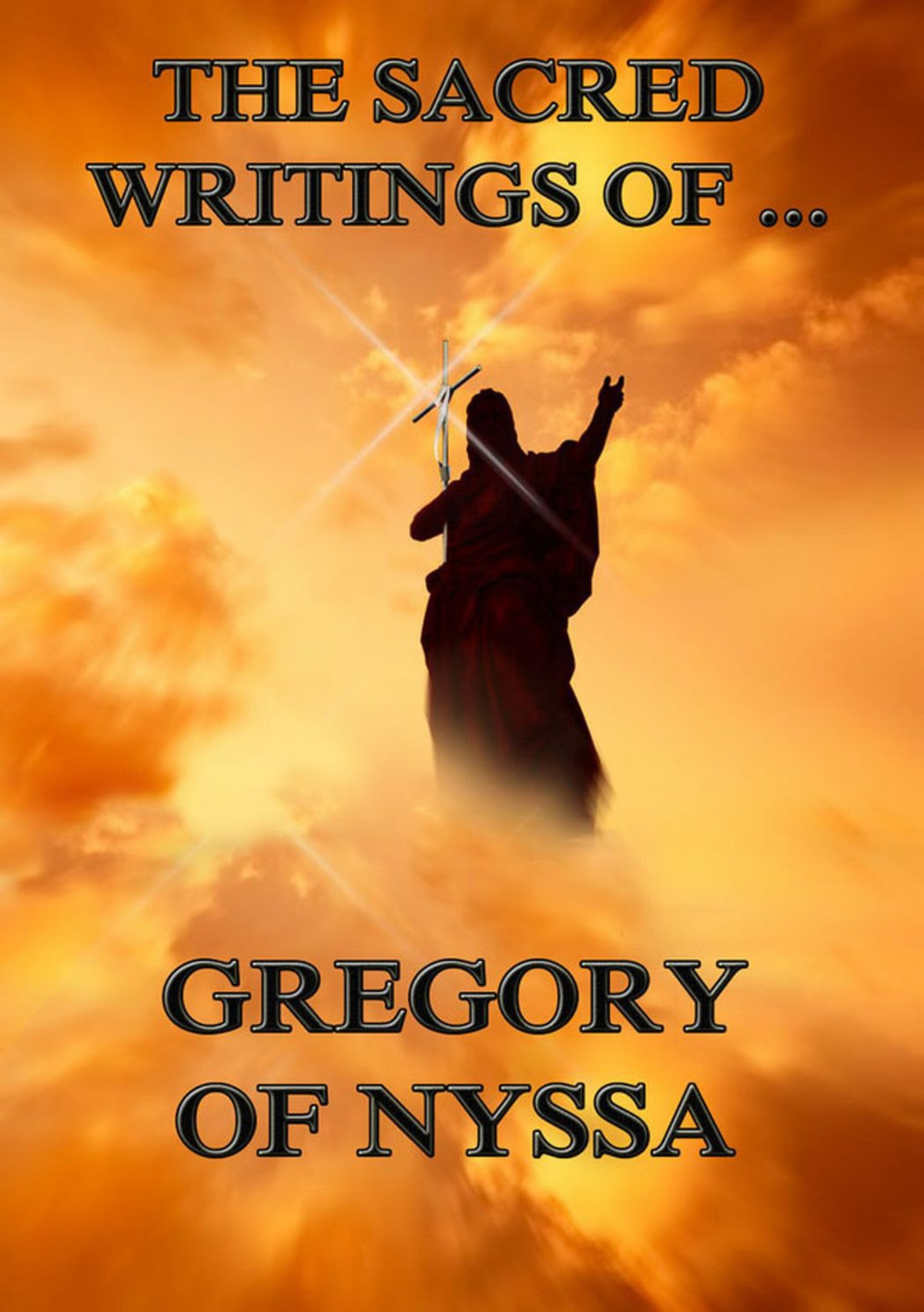 The Sacred Writings of Gregory of Nyssa: Extended Annotated Edition