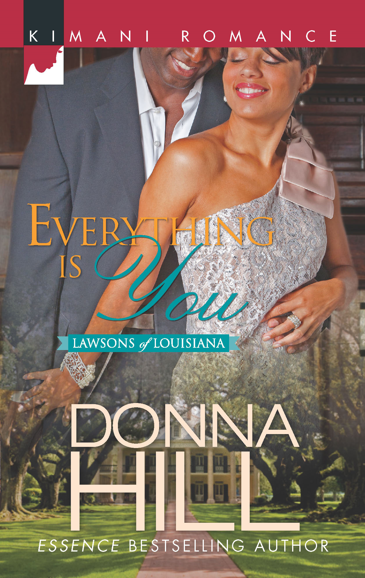 Everything Is You By: Donna Hill