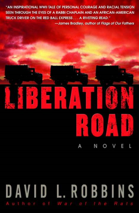 Liberation Road By: David L. Robbins