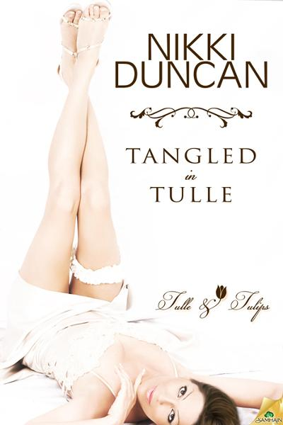 Tangled in Tulle By: Nikki Duncan