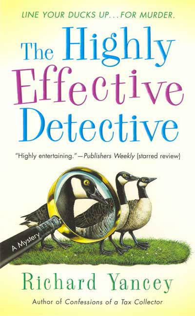 The Highly Effective Detective By: Richard Yancey
