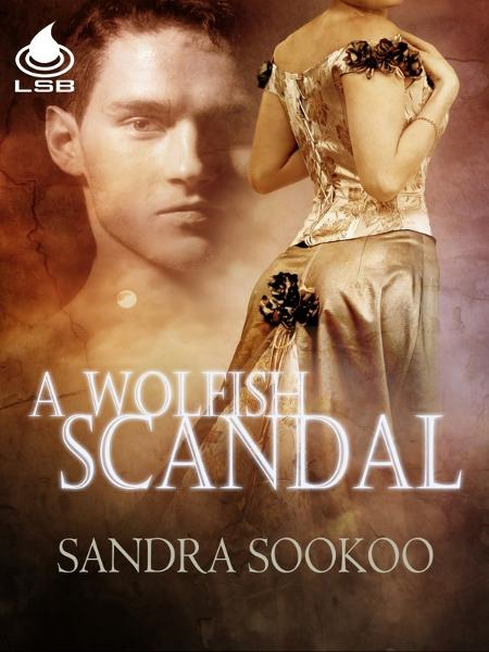 A Wolfish Scandal By: Sandra Sookoo