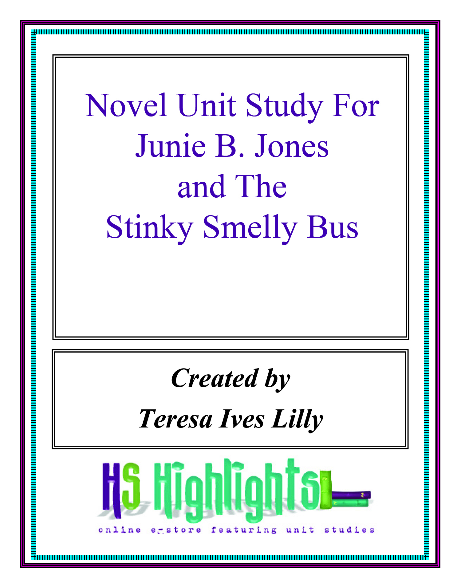 Novel Unit Study For Junie B. Jones and the Stinky Smelly Bus