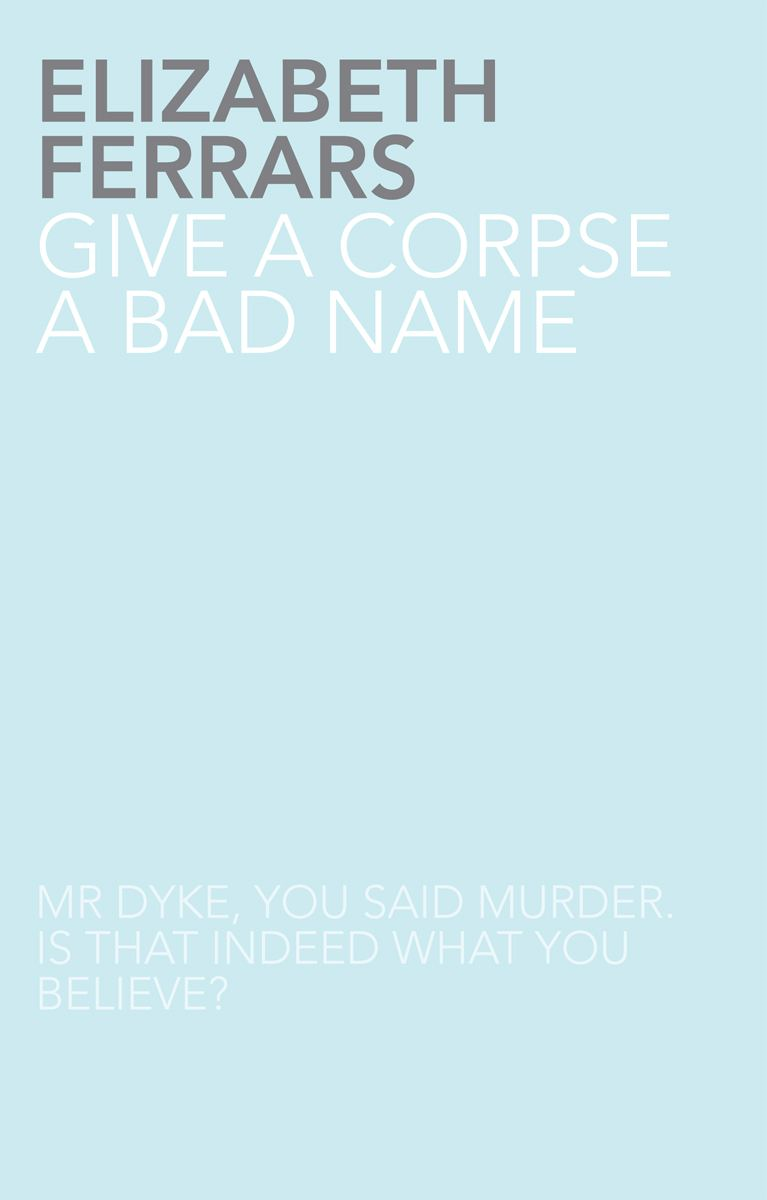 Give a Corpse a Bad Name