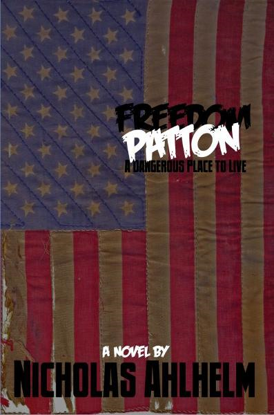 Freedom Patton: A Dangerous Place to Live