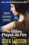 The Girl Who Played With Fire: The Millennium Trilogy 2: