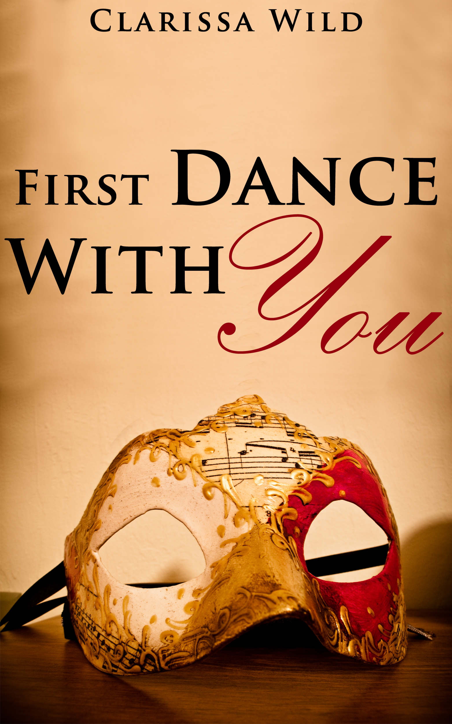 Clarissa Wild - First Dance With You (New Adult Erotic Romance) - short story