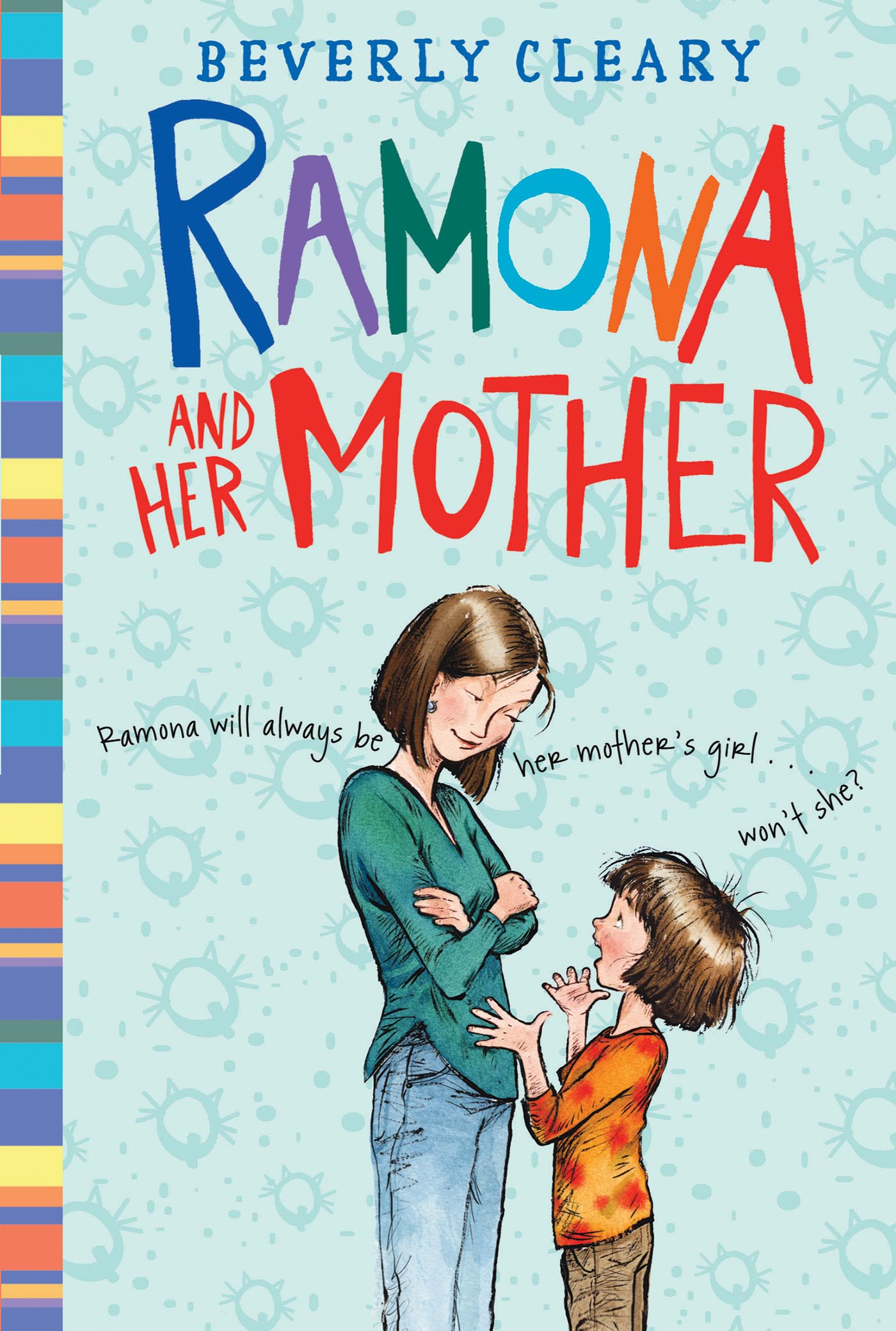 Ramona and Her Mother By: Beverly Cleary,Jacqueline Rogers