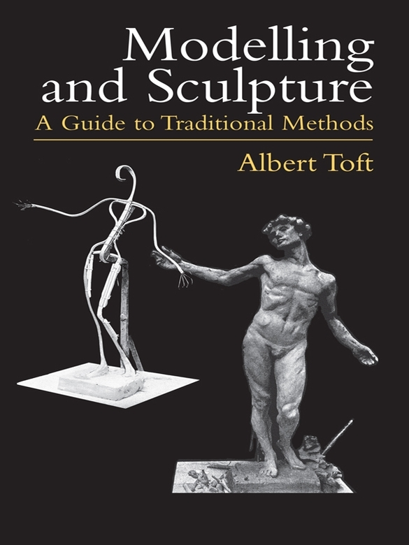 Modelling and Sculpture: A Guide to Traditional Methods